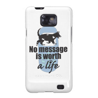 No Message is Worth a Life Samsung Galaxy S2 Case