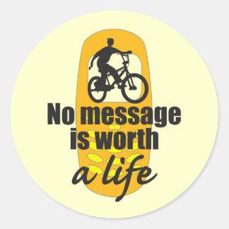 No Message is Worth a Life Round Sticker