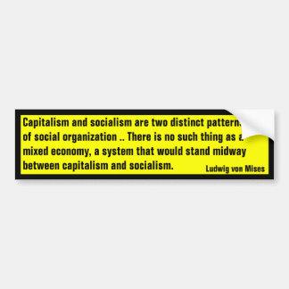 No Mixed Economy (von Mises) Bumper Sticker