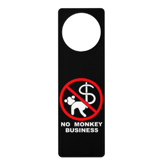 No monkey business door hanger