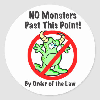 """""""No Monsters!"""" Stickers"""