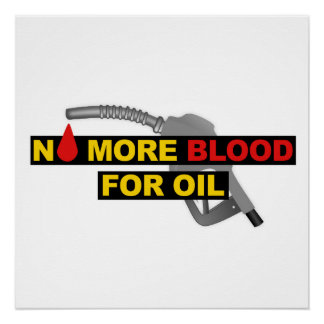 No More Blood for Oil Poster