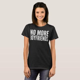 No More Boyfriends Typography T-Shirt