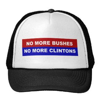 No More Bushes, No More Clintons Trucker Hat