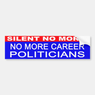 No More Career Politicians bumper sticker