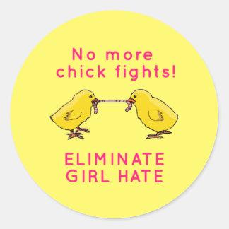 """""""No More Chick Fights!"""" Round Sticker"""