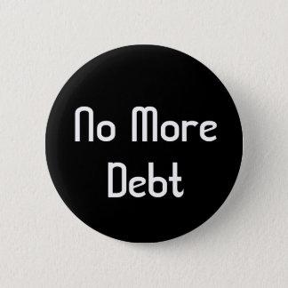 No More Debt 2 Inch Round Button