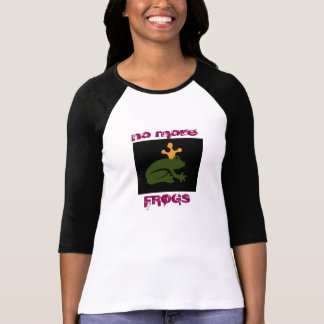 no more frogs T-Shirt