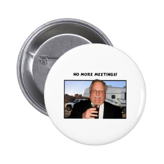 No more meetings 2 inch round button