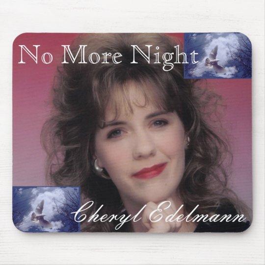 No More Night Mousepad