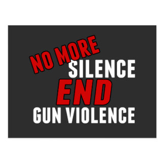 No More Silence End Gun Violence Postcard