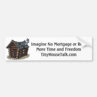 No Mortgages, More Freedom Bumper Sticker