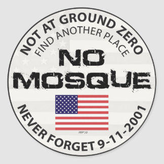 No Mosque At Ground Zero Round Sticker
