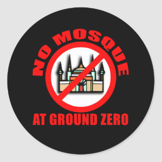NO MOSQUE at Ground Zero Tshirts, Buttons Classic Round Sticker