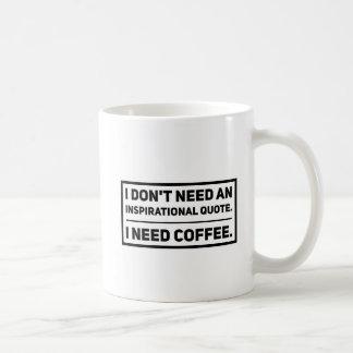 No Motivational Quotes Coffee Mug