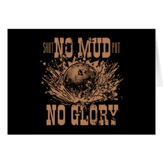 no mud no glory card