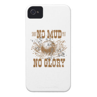 no mud no glory Case-Mate iPhone 4 case