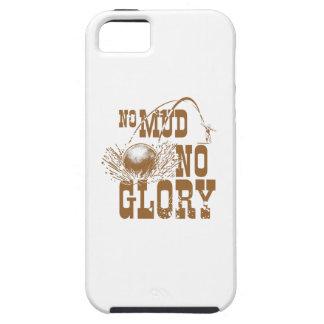 no mud no glory II iPhone 5 Cover