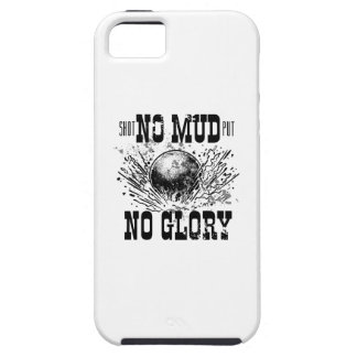 no mud no glory iPhone 5 cases