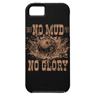 no mud no glory iPhone 5 cover