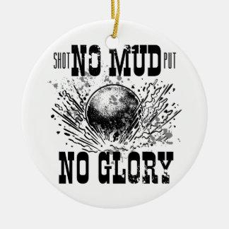 no mud no glory round ceramic ornament