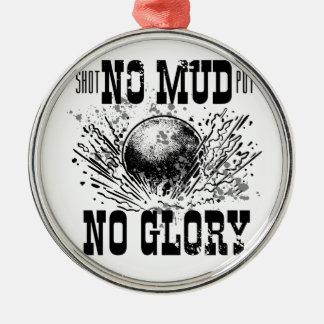 no mud no glory Silver-Colored round ornament