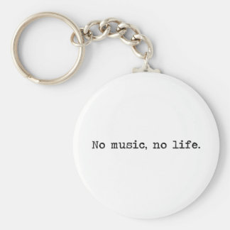 No music, No life. Keychain