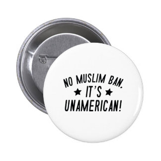 No Muslim Ban 2 Inch Round Button