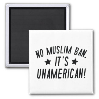 No Muslim Ban Magnet
