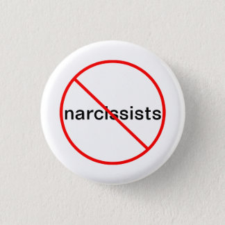 No Narcissists - Button