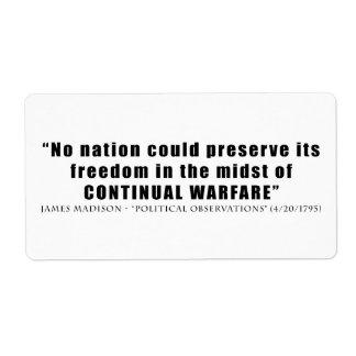 No nation can preserve freedom continual warfare shipping label