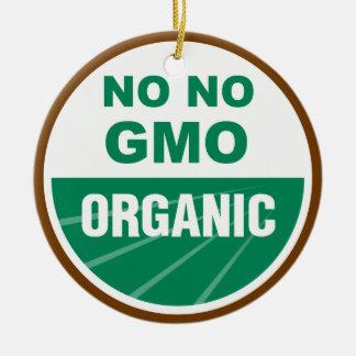 No No GMO Orgainc Ceramic Ornament
