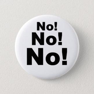 No No No! 2 Inch Round Button