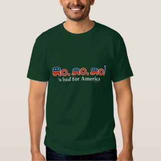 """No, no, no"" Is Bad for America T Shirt"