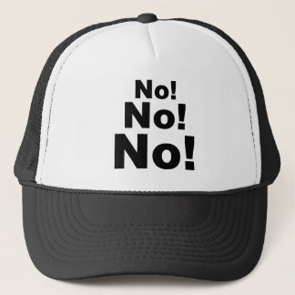 No No No! Trucker Hat