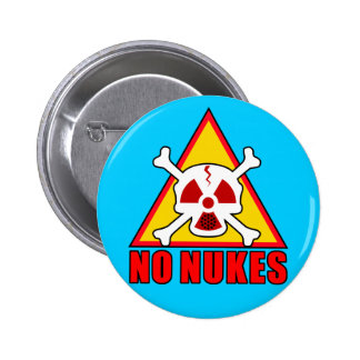 NO NUKES! 2 INCH ROUND BUTTON