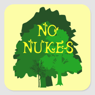 No Nukes Saying with Trees Square Sticker
