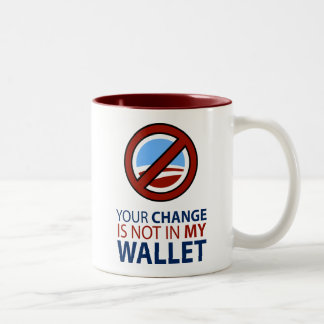 No Obama: Your Change Is Not In My Wallet Two-Tone Coffee Mug
