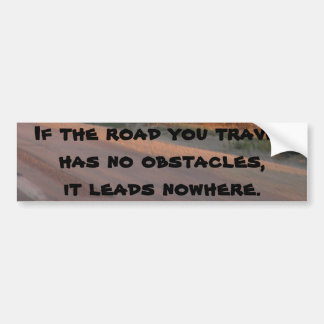 No Obstacles Bumper Sticker