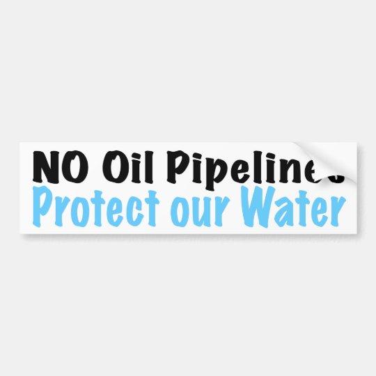 No Oil Pipelines Bumper Sticker