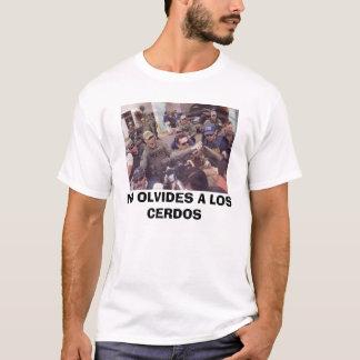 NO OLVIDES A LOS CERDOS T-Shirt