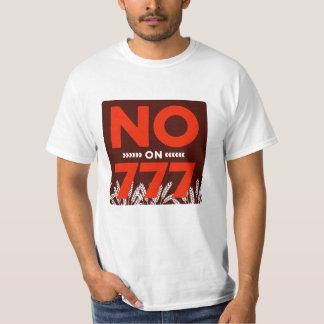No On 777 T-Shirt