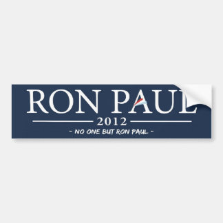 No One But Ron Paul Bumper Sticker