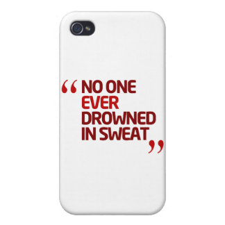No One Ever Drowned in Sweat Running Inspiration Cover For iPhone 4