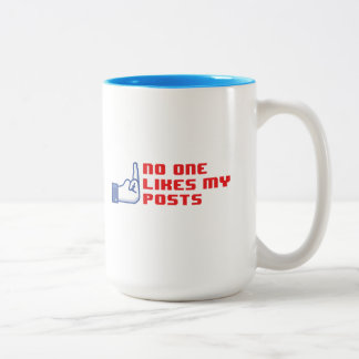 No one likes my posts mug