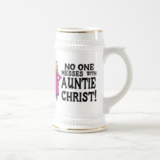 No One Messes With Auntie Christ Beer Steins