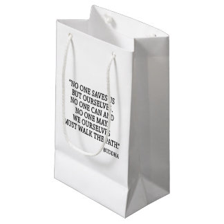 No One Saves Us But Ourselves Small Gift Bag