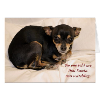 No one told me that Santa  was watching. Greeting Card