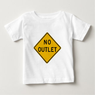 No Outlet, Traffic Warning Sign, USA Baby T-Shirt