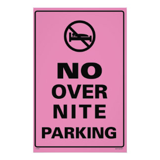 No Over Nite Parking - Pink Poster